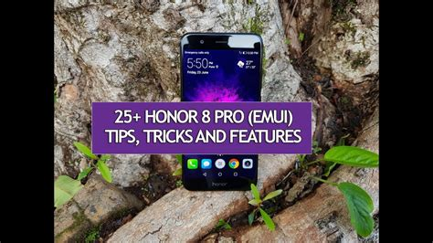 8 Tips On Being A Of Honor by 25 Best Features Of Honor 8 Pro Tips Tricks And
