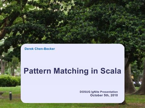 scala pattern matching any pattern matching in scala