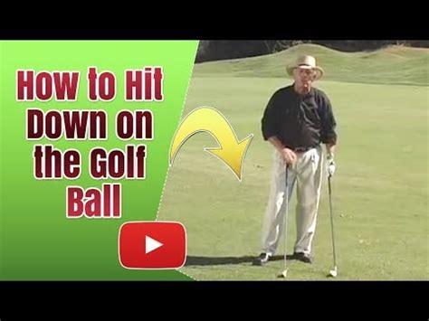 golf swing hitting down on the ball secrets of successful golf how to hit down on the ball