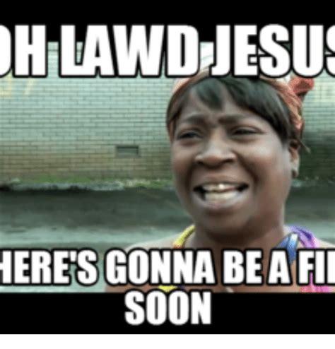 lawd meme 25 best memes about oh lawd meme oh lawd memes