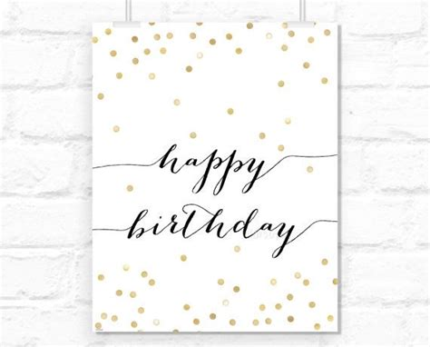 printable girly quotes printable happy birthday sign typography quote confetti