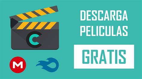 Como Descargar Pelculas Completas Gratis En Espaol Latino Dos | como descargar pel 237 culas completas gratis en espa 241 ol