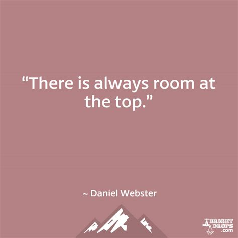 there is always room at the top there is always room at the top by daniel webster like success