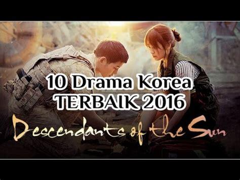 download ost film korea terbaik daftar top 30 drama korea terbaik 2016 yang wajib kamu