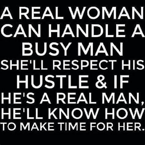 a real woman can handle a busy man quotes pinterest