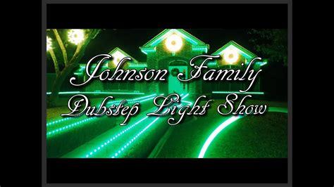 johnson family lights johnson family dubstep light