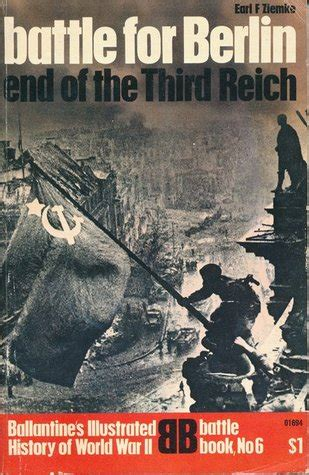 battle for books the battle for berlin end of the third reich ballentine s