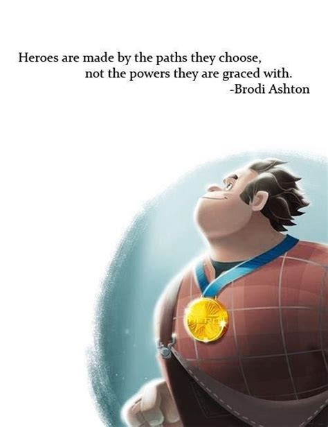 quot heroes are made by the paths they choose not the powers