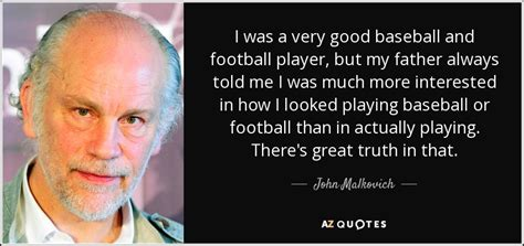 john malkovich football john malkovich quotes image quotes at relatably