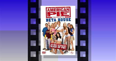 american pie presents beta house cast american pie beta house 28 images american pie presents beta house dvd staples 174