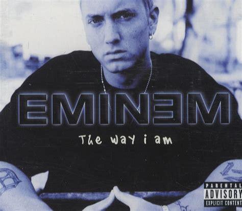 eminem the way i am lyrics eminem songs list