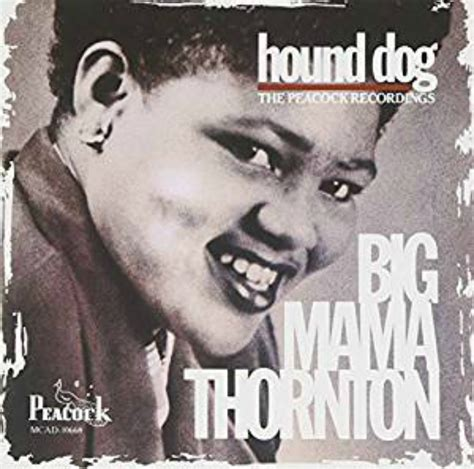 big thornton hound big thornton hound the peacock recordings mississippi blues travellers