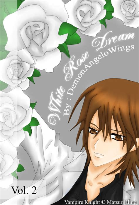ti hurt mp white rose dream vk vol 2 by demonangelwings on deviantart