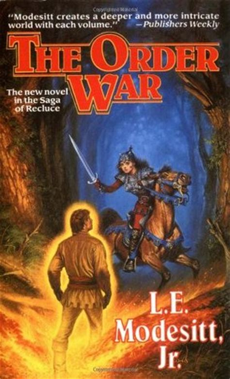 The Order War Saga Of Recluce the order war the saga of recluce 4 by l e modesitt jr