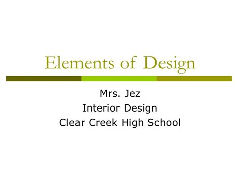 elements of interior design slideshare elements of design