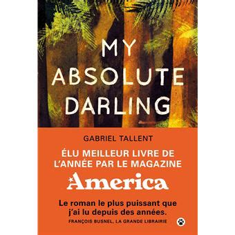 0008185212 my absolute darling the my absolute darling broch 233 gabriel tallent achat