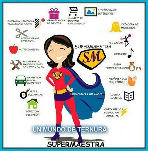 Carta Para Una Educadora Inicial | super maestra educaci 243 n pinterest