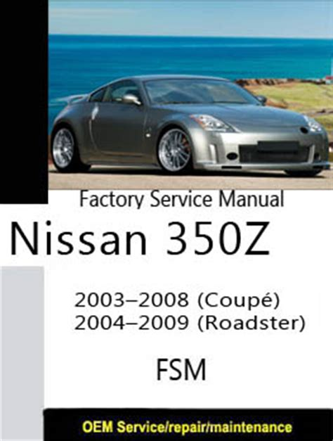 car service manuals pdf 2006 nissan 350z roadster electronic valve timing nissan service manual