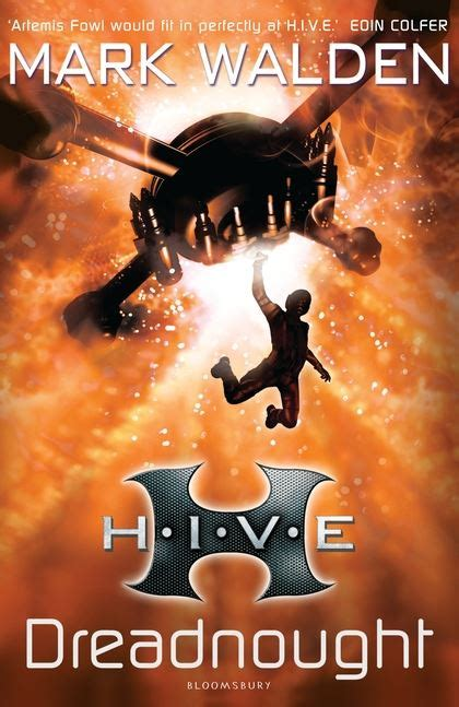 hive book 9 h i v e 4 dreadnought walden bloomsbury childrens
