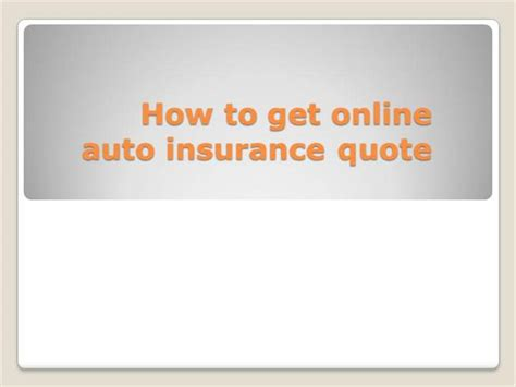 Get Car Insurance Quotes by Slide Presentation Of How To Get Auto Insurance