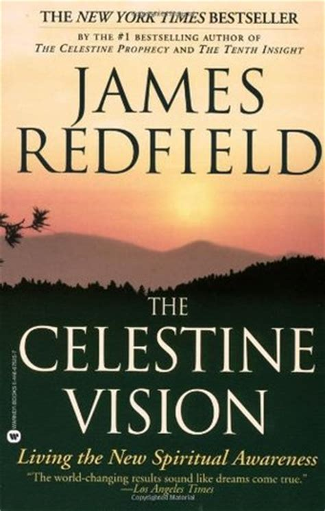 the celestine vision living the new spiritual awareness by redfield reviews discussion