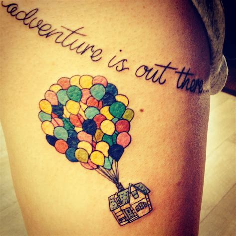 adventure is out there tattoo up disney adventure is out there things to