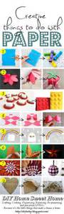 Creative Things With Paper - diy home sweet home creative things to make from paper