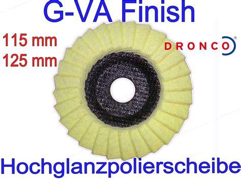 Richtig Polieren Metall by Dronco G Va Finish Polierscheibe Alu Edelstahl Lack Kupfer