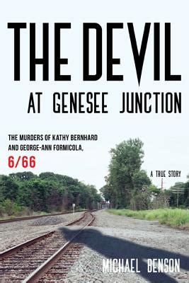 the at genesee junction the murders of kathy bernhard and george formicola 6 66 books the at genesee junction the murders of kathy
