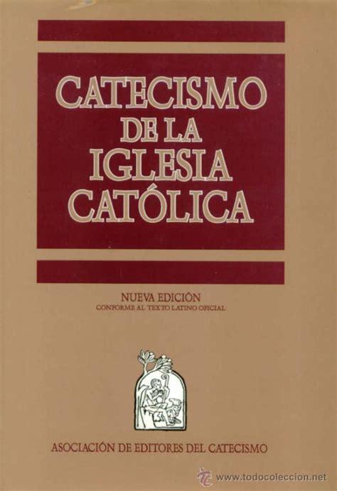 libro nuevo kair religin catlica catecismo de la iglesia cat 243 lica nueva edici 243 comprar libros de religi 243 n en todocoleccion