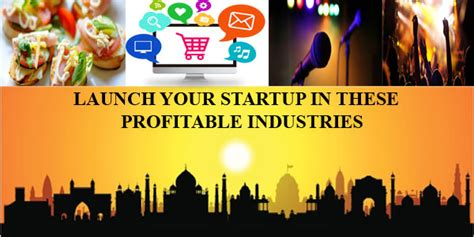 Startup India Standup India Essay by 10 Most Profitable Sectors To Launch Startups In India