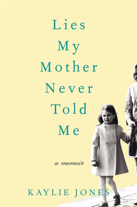 Lies My Told Me Essay by Excerpt Lies My Never Told Me By Kaylie Jones Memoirville
