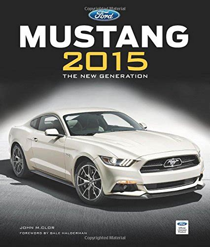 every mustang model the complete book of mustang every model since 1964 1 2