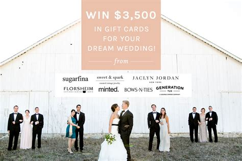 Win Wedding Money 2016 - enter to win 3 500 in gift cards for your dream wedding