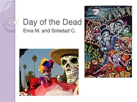 Day Of The Dead Ppt Ema Day Of The Dead Powerpoint