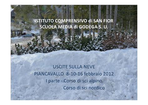 istituto comprensivo san fior scuola media di godega uscite sulla neve 2012