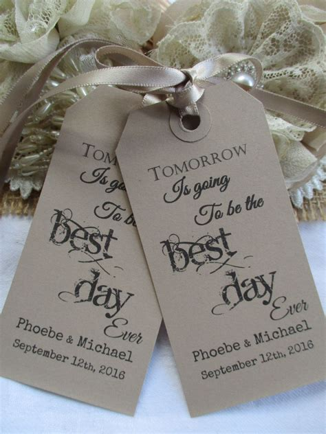 Tomorrow Is Going To Be The Best Day Ever Wedding