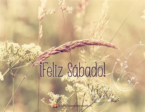 Imagenes De Feliz Sabado Vintage | felizsabado sabado feliz s 225 bado pinterest te amo