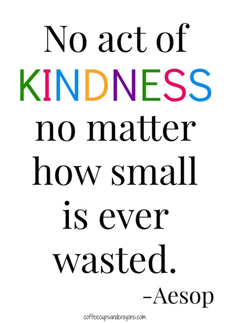 printable kindness quotes simple acts of kindness quotes like success