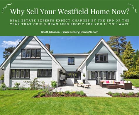 why you should sell your westfield home sooner rather than