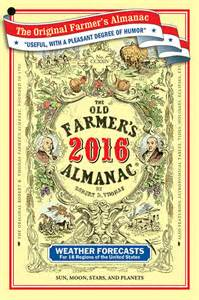Almanac Calendar 2015 Winter Weather Forecast 2016 Farmer S Almanac