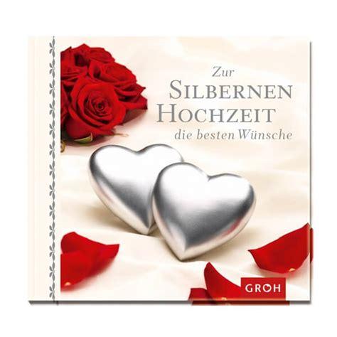 Silberne Hochzeit by Silberhochzeit Geschenkbuch Quot Zur Silbernen Hochzeit Die