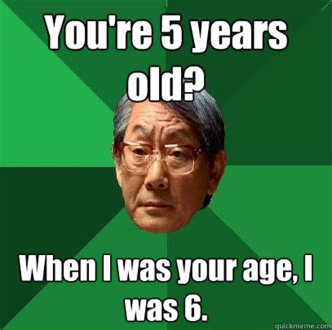 Japanese Dad Meme - image 256571 high expectations asian father know