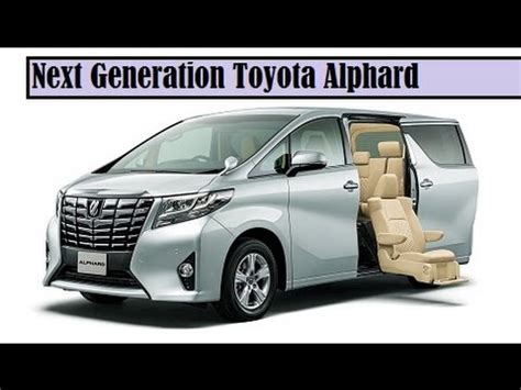Toyota Alphard Price In Uae Next Generation Toyota Alphard The Front And Rear Get