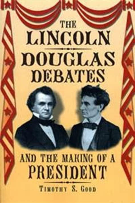 who won the lincoln douglas debates educatic 180 s roles semana 4 al 10 noviembre debate