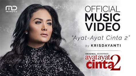 ayat ayat cinta 2 watch krisdayanti ayat ayat cinta 2 official music video