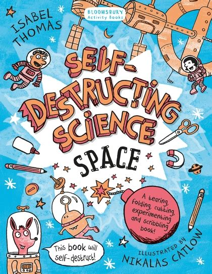 this story will self destruct books self destructing science space bloomsbury