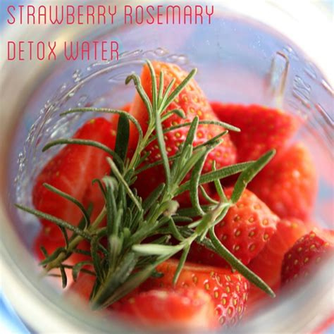 Detox Drinks With Rosemary by Diy 26 Fruit Infused Water Recipes To Detox Yourself
