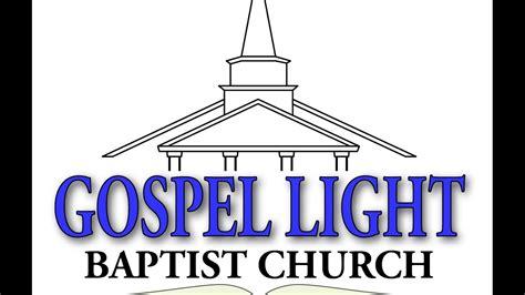 gospel light baptist church welcome from gospel light baptist church youtube