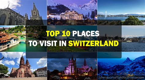 Top 10 Places To Travel To In The Us by Top 10 Places To Visit In Switzerland For Travelers